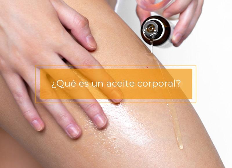 Beneficios de los aceites corporales